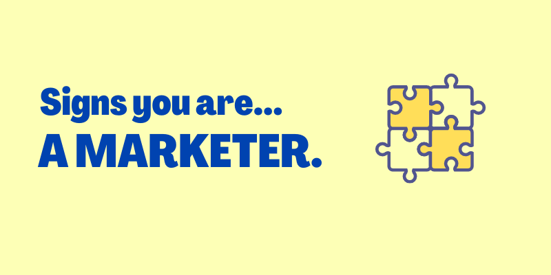 signs you are marketer