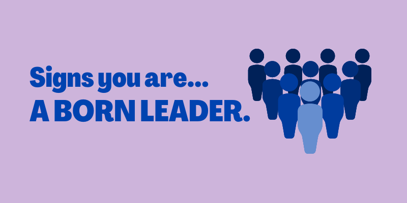 Signs You Are a Leader