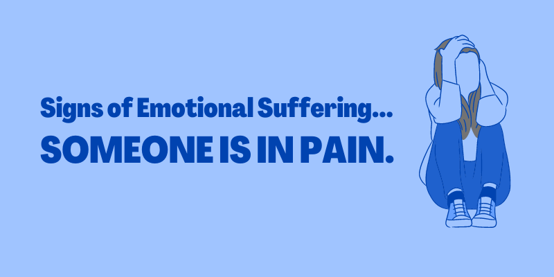 Signs of emotional suffering