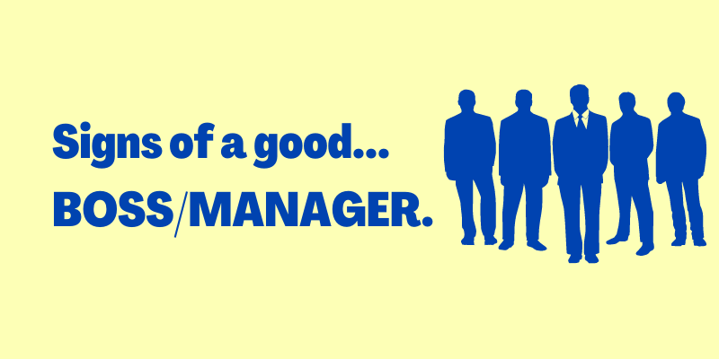 signs of a good boss, manager