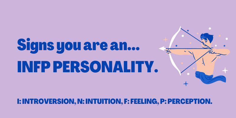 signs you're an infp personality, Signs you are an INFP